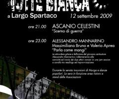 Notte bianca a Largo Spartaco