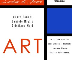 7-8-9 febbraio 2014  ART spettacolo teatrale per la rassegna 'Lacrime di Fernet'