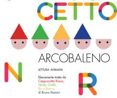 SABATO 22 MARZO 2014 – Cappuccetto Arcobaleno- spettacolo per bambini