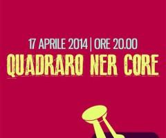 """Q44… Quadraro ner core""  giovedì 17 aprile Teatro di Via Diana al Quadraro vecchio"