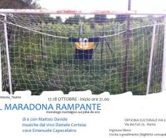 VENERDì 17 E SABATO 18 OTTOBRE 2014 – Il Maradona rampante – monologo teatrale