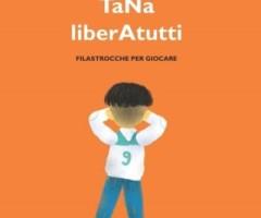 30 GENNAIO 2016 – TaNaliberAtutti – filastrocche per giocare – di e con Massimiliano Maiucchi
