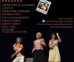 OPINIONI DA CLOWN: laboratorio di clownerie, comicità, espressione corporea