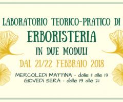 Laboratorio teorico-pratico di ERBORISTERIA  in 2 moduli dal 21/22 febbraio