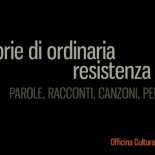Storie di ordinaria Resistenza