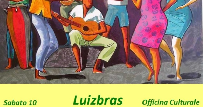 SABATO 10 GENNAIO 2015  – LUIZBRAS … si riparte con un Samba LIVE