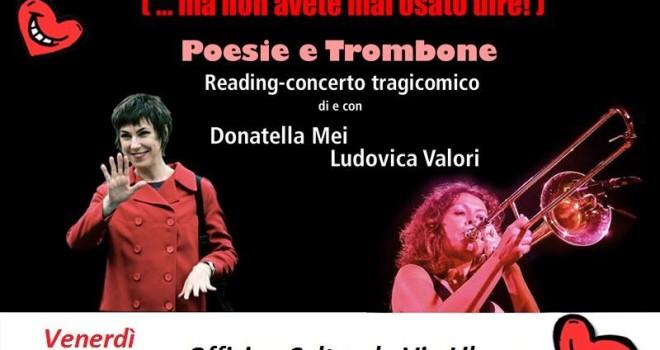 Venerdì 6 febbraio 2015 – Poesie e trombone – reading concerto tragicomico