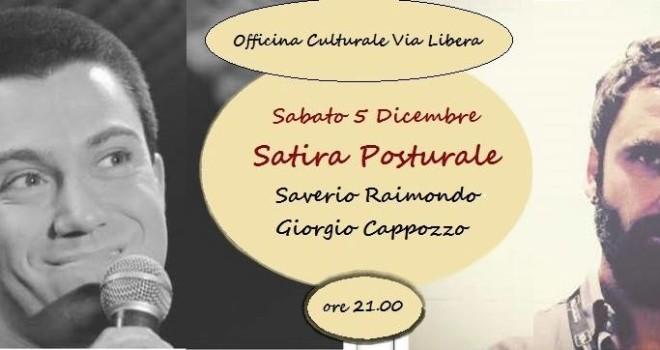 Sabato 05 dicembre – Satira posturale SAVERIO RAIMONDO e GIORGIO CAPPOZZO Una serata speciale su satira e comicità