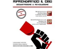 Sabato 13 febbraio 2016 – RIPRENDIAMOCI IL CIBO degustazione e rivoluzione –