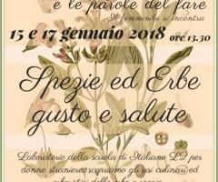 """La lingua italiana e le parole del fare. Laboratorio """"Spezie ed Erbe, gusto e salute"""" per la Scuola di Italiano per donne straniere."""