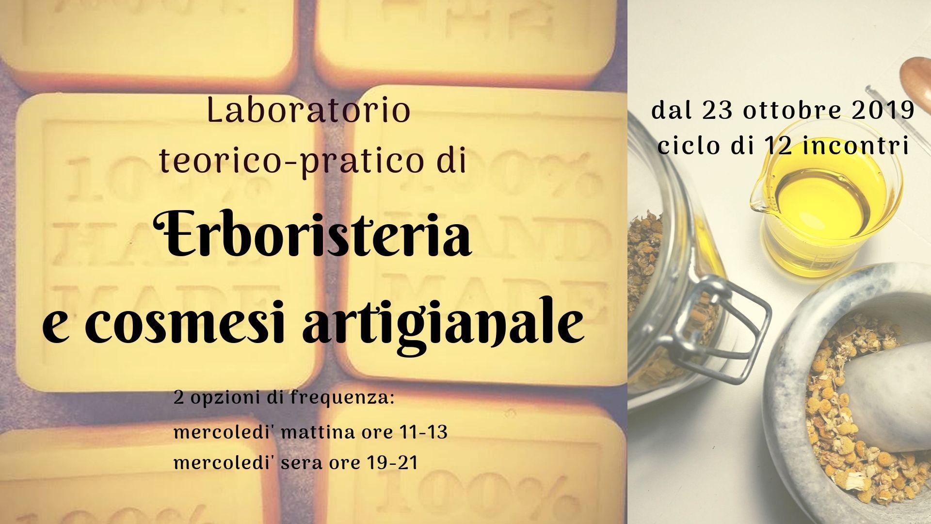Dal 23 ottobre 2019 laboratorio di erboristeria e cosmesi artigianale @ QC Lab - via dei Sulpici 141 - Roma - Metro A Porta Furba Quadraro